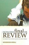 Facing Your Final Job Review - Woodrow Kroll
