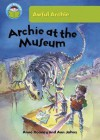 Archie at the Museum - Anne Rooney