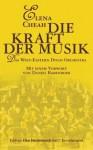 Die Kraft der Musik. Das West-Eastern Divan Orchestra - Elena Cheah