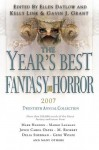 The Year's Best Fantasy and Horror 2007: 20th Annual Collection - Ellen Datlow, Kelly Link, Gavin J. Grant, Christopher Rowe