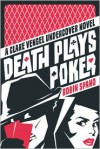 Death Plays Poker - Robin Spano