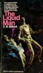 The Liquid Man - C.B. Gilford