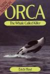 Orca, The Whale Called Killer - Erich Hoyt