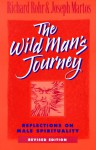 The Wild Man's Journey: Reflections on Male Spirituality - Richard Rohr, Joseph Martos