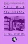 All Our Yesterdays - Natalia Ginzburg, Angus Davidson