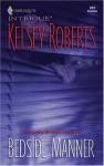 Bedside Manner - Kelsey Roberts