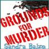 Grounds for Murder (Maggy Thorsen Mystery #2) - Sandra Balzo, Karen Savage