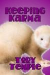 Keeping Karma - Tory Temple