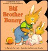 Big Brother Bunny (A Cottontale Book) - Pamela Kennedy