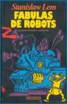 Fábulas de Robots - Stanisław Lem