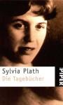 Die Tagebücher. - Sylvia Plath