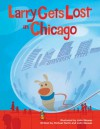 Larry Gets Lost in Chicago - John Skewes, John Skewes