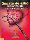 Sonata de Estio - Lvaro Matute Aguirre, Ramón del Valle-Inclán
