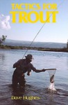 Tactics for Trout - Dave Hughes