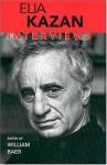 Elia Kazan: Interviews - Elia Kazan, William Baer