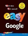 Easy Google - Shelley O'Hara