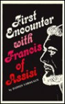 First Encounter with Francis of Assisi - Damien Vorreux