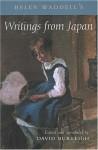 Helen Waddell's Writings from Japan - Helen Waddell