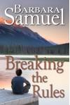 Breaking The Rules - Barbara Samuel, Ruth Wind