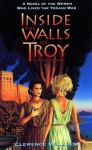 Inside the Walls of Troy - Clemence McLaren