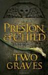 Two Graves: An Agent Pendergast Novel (Agent Pendergast 12) - Douglas Preston, Lincoln Child