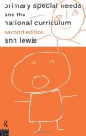 Primary Special Needs and the National Curriculum - Ann Lewis