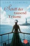Schiff der tausend Träume: Roman (German Edition) - Leah Fleming, Marion Balkenhol, Annette Hahn