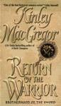 Return of the Warrior - Kinley MacGregor