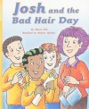 Josh and the Bad Hair Day - Sharon Holt, Marjory Gardner