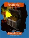 August Heat: An Inspector Montalbano Mystery (Audio) - Andrea Camilleri, Stephen Sartarelli, Grover Gardner