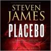 Placebo (Audio) - Steven James, Adam Verner