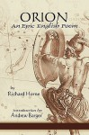 Orion: An Epic English Poem - Richard Horne, Andrew Barger
