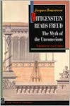 Wittgenstein Reads Freud: The Myth of the Unconscious - Jacques Bouveresse