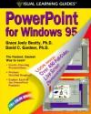 PowerPoint for Windows 95: The Visual Learning Guide - David Gardner, David C. Gardner