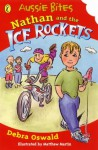Nathan And The Ice Rockets: Library Edition (Single Aussie Bites) - Debra Oswald