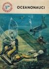 Oceanonauci. Ludzie głębin - Andrzej Urbańczyk