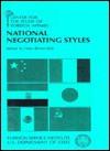 National Negotiating Styles - Hans Binnendijk