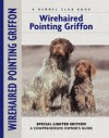 Wirehaired Pointing Griffon (Comprehensive Owner's Guide) - Nikki Moustaki