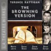 The Browning Version - Terence Rattigan, Steven Brand, Martin Jarvis, Ian Ogilvy