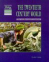 The Twentieth Century World Pupils' Book - Sean Lang, Tony McAleavy