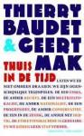 Thuis in de tijd - Geert Mak, Thierry Baudet