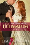 The Ultimatum Bride - Leah Atwood