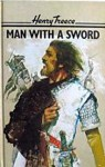 Man With a Sword - Henry Treece