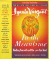 In the Meantime: The Music that Tells the Story - Iyanla Vanzant