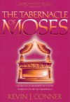 Tabernacle of Moses - Kevin J. Conner