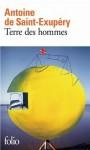 Terre des hommes - Antoine de Saint-Exupéry