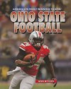 Ohio State Football (America's Most Winning Teams) - Ann Byers