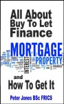All About Buy to Let Finance And How To Get It - Peter Jones