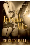 Tornado Allie - Shelly Bell