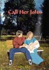 Call Her John - Judy Allen